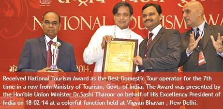 We received the National Tourism Award as the Best Domestic Tour Operator for the 7thtime in a row from Ministry of Tourism, Govt. of India. Hon'ble Union Minister Dr.Sashi Tharoor on behalf of His Excellency President of India presented the Award to Sh. Alapati Venkateswara Rao-Chairman and Sh. Alapati Krishna Mohan-Managing Director on 18-02-2014 at a colorful function held at Vigyan Bhavan, New Delhi